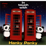In touch with Hanky Panky