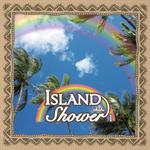 V.A. - アイランド・シャワー ベスト・オブ・トラディショナル・ハワイアン エカヒ