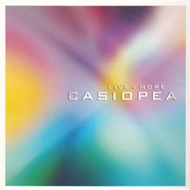 カシオペア - CASIOPEA LIVE & MORE