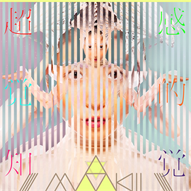 MAAKIII - 超感覚的知覚