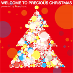 V.A. (Produced by Ryosuke Imai) - Welcome To Precious Christmas presented by Francfranc