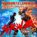 SHOW-YA - NO REGRETS / 愛をとりもどせ!!