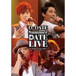 D☆DATE / D☆DATE 1st Tour 2011 Summer DATE LIVE~手をつないで~