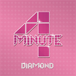 4Minute - DIAMOND