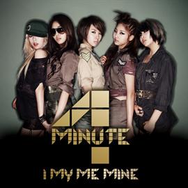 4Minute - I My Me Mine