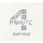 4Minute - DIAMOND