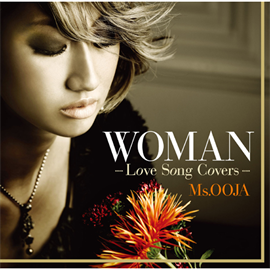 Ms.OOJA - WOMAN -Love Song Covers-