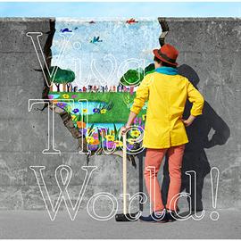 ナオト・インティライミ - Viva The World !