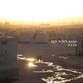YEN TOWN BAND - アイノネ