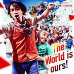 ナオト・インティライミ - The World is ours !
