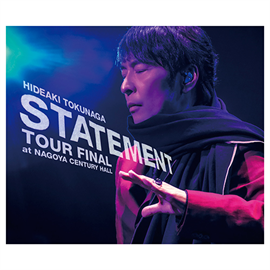 德永英明 - STATEMENT TOUR FINAL at NAGOYA CENTURY HALL