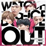 Da-iCE - WATCH OUT(初回盤A)