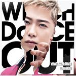 Da-iCE - WATCH OUT(限定ソロジャケット 大野雄大 ver.)