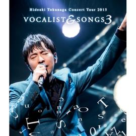 德永英明 - Concert Tour 2015 VOCALIST & SONGS 3