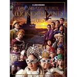 DREAMS COME TRUE - 史上最強の移動遊園地 DREAMS COME TRUE WONDERLAND 2015 ワンダーランド王国と3つの団