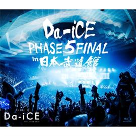 Da-iCE - Da-iCE HALL TOUR 2016 -PHASE 5- FINAL in 日本武道館