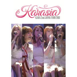 KARA - KARA 2nd JAPAN TOUR 2013 KARASIA