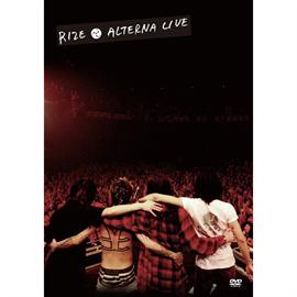 RIZE - ALTERNA LIVE