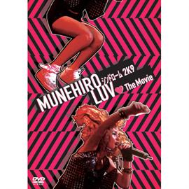 MUNEHIRO - MUNEHIROシンドローム 2K9 LUV The Movie