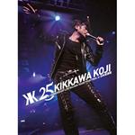 吉川晃司 - 25th ANNIVERSARY LIVE GOLDEN YEARS TOUR FINAL at 日本武道館
