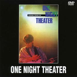 安全地帯 - ONE NIGHT THEATER