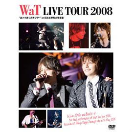 "WaT - WaT LIVE TOUR 2008 ""凶×小吉=大吉ツアー"" at 日比谷野外大音楽堂"