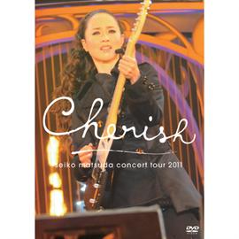 松田聖子 - Seiko Matsuda Concert Tour 2011 Cherish