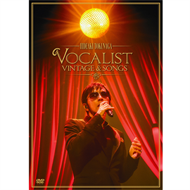 德永英明 - Concert Tour 2012 VOCALIST VINTAGE & SONGS