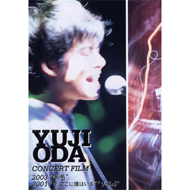 """織田裕二 - YUJI ODA CONCERT FILM 2003 """"COLORS"""""""