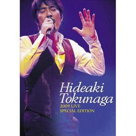 德永英明 - HIDEAKI TOKUNAGA LIVE 2009 SPECIAL EDITION