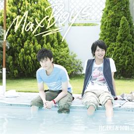 MaxBoys(細谷佳正+増田俊樹) - HEART & SOUL