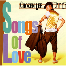 CHOZEN LEE - Songs Of Love