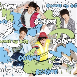 D☆DATE - D☆DATE / CHANGE my LIFE