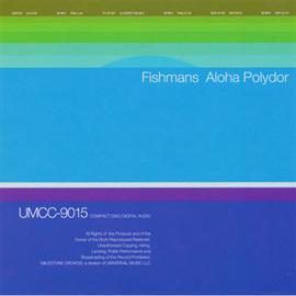 Fishmans - Aloha Polydor