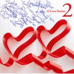 童子-T - 12 Love Stories 2
