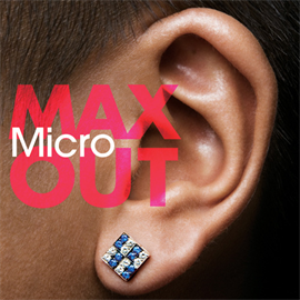 Micro - MAX OUT