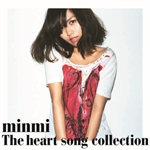 MINMI - THE HEART SONG COLLECTION