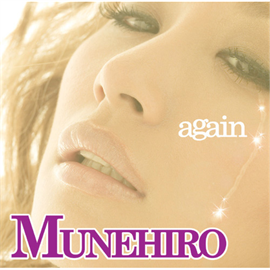 MUNEHIRO - again