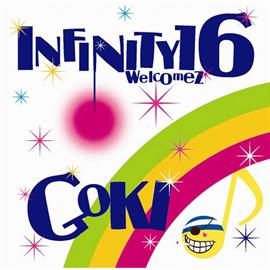 INFINITY 16 welcomez GOKI - 線香花火