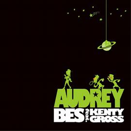 BES - オードリー feat.KENTY GROSS