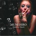 MUNEHIRO - Maternity March
