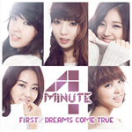 4Minute - FIRST/DREAMS COME TRUE