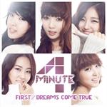 4Minute - FIRST/DREAMS COME TRUE