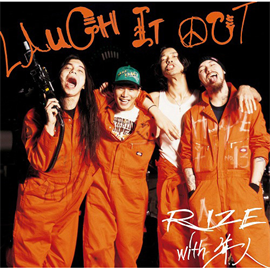RIZE with 隼人 - LAUGH IT OUT