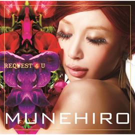 MUNEHIRO - REQUEST 4 U