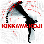 吉川晃司 - KEEP ON KICKIN'!!!!!~吉川晃司入門ベストアルバム