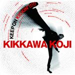 KEEP ON KICKIN'!!!!!~吉川晃司入門ベストアルバム