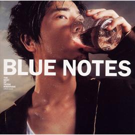 小林建樹 - Blue Notes -THE BEST OF TATEKI KOBAYASHI-