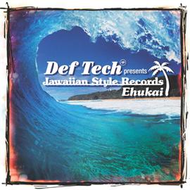 V.A. - Def Tech presents Jawaiian Style Records ~Ehukai~