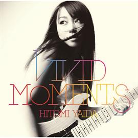 矢井田 瞳 - VIVID MOMENTS